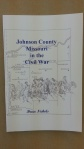 Johnson County Missouri in the Civil War, by Bruce Nichols